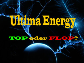 Ultima Energy - Top oder Flop?