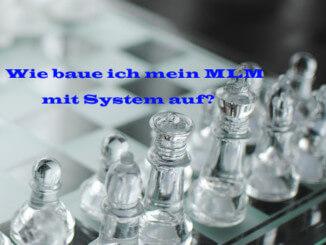 Schachbrett - Wie baue ich mein MLM mit System auf?