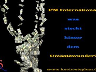 PM International - Was steckt hinter dem Umsatzwunder?