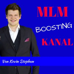 MLM Boosting Kanal Kevin Stephan Podcast